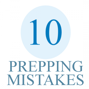 10 Prepping Mistakes 300x300 Warning: Do You Recognize These 10 Prepping Mistakes?